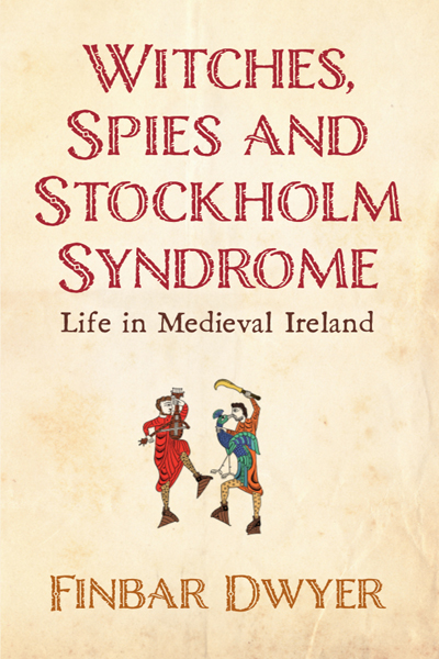 WitchesSpiesStockholmSyndrome-FinbarDwyer