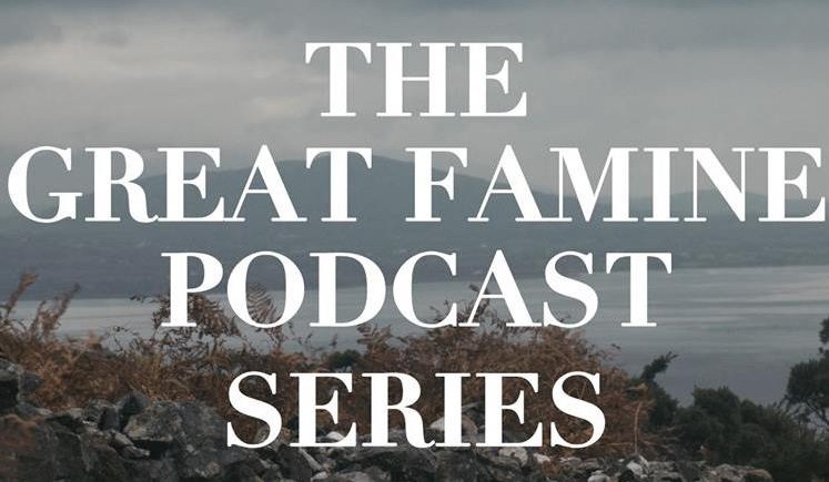 Podcast – Introduction to the Great Famine Series.
