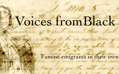 Voices from Black '47 – Famine Emigrants in their own words (1847) The Great Part XI